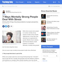 7 Ways Mentally Strong People Deal With Stress