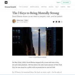 The 3 Keys to Being Mentally Strong - Personal Growth - Medium