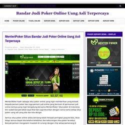 MenteriPoker Situs Bandar Judi Poker Online Uang Asli Terpercaya