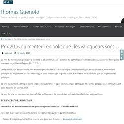 Prix 2016 du menteur en politique : les vainqueurs sont... - Thomas Guénolé