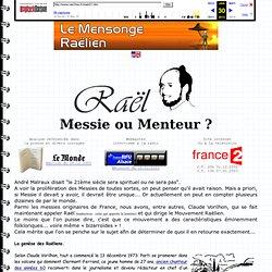 Raël : Messie ou Menteur ? la réponse avec les preuves - Et aussi : les elohims, Iahvé, sendy, les raëliens etc...