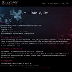 Mentions légales - Blueberry Interactive