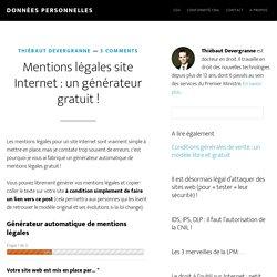 Mentions légales site Internet : un générateur gratuit !