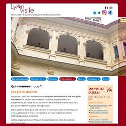 Qui sommes-nous, mentions légales et crédits. - Lyon Visite