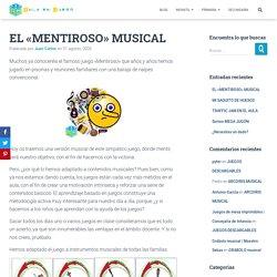 """EL """"MENTIROSO"""" MUSICAL - Aula en Juego"""