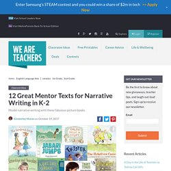 Best Mentor Texts for Narrative Writing in Grades K-2