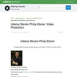 Udemy Mentor Philip Ebiner: Video Produc...