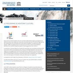 Mentorat culturel - Chaire de gestion des arts Carmelle et Rémi-Marcoux - HEC