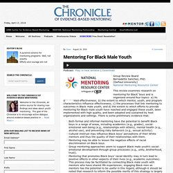 Mentoring For Black Male Youth : The Chronicle of Evidence-Based Mentoring