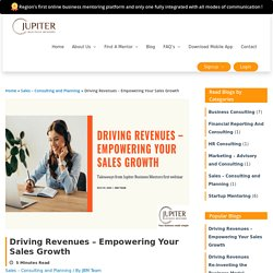 Sales Mentors Share ways to Drive Revenues by Empowering Sales Growth