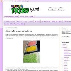 Menuda Tribu: Cómo teñir arroz de colores