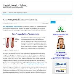 Cara Menyembuhkan Aterosklerosis ~ TANPA EFEK SAMPING