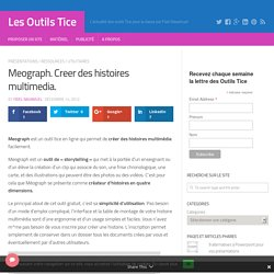 Meograph. Creer des histoires multimedia. – Les Outils Tice