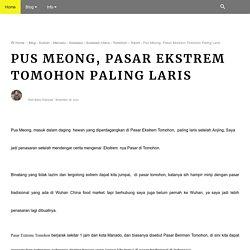 Pus Meong, Pasar Ekstrem Tomohon Paling Laris