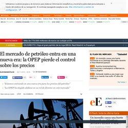 El mercado de petróleo entra en una nueva era: la OPEP pierde el control sobre los precios