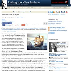 Mercantilism in Spain - Murray N. Rothbard - Mises Daily