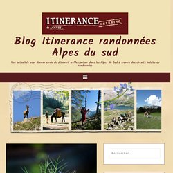 Blog Itinerance randonnées Alpes du sud