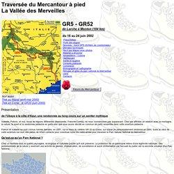 Mercantour : Traversée par le GR5 et le GR52