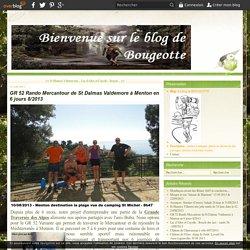 GR 52 Rando Mercantour de St Dalmas Valdemore à Menton en 6 jours 8/2013 - Le blog de BOUGEOTTE