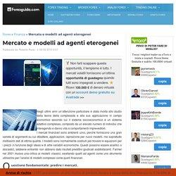 Mercato e modelli ad agenti eterogenei - Forexguida.com