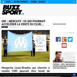 OM – Mercato : Ce qui pourrait accélérer la vente du club…