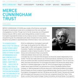 Merce Cunningham - Merce Cunningham Trust