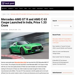 Mercedes-AMG GT R And AMG C 63 Coupe Launched In India, Price At 1.33 Crore