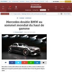 Mercedes double BMW au sommet mondial du haut de gamme