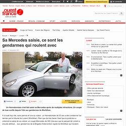 Sa Mercedes saisie, ce sont les gendarmes qui roulent avec - Lorient - Faits de société - Justice