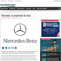 Mercedes, la projection du vécu