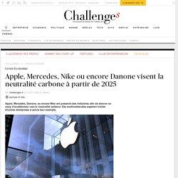 Apple, Mercedes, Nike, Danone visent la neutralité carbone