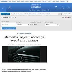 Mercedes : objectif accompli avec 4 ans d'avance
