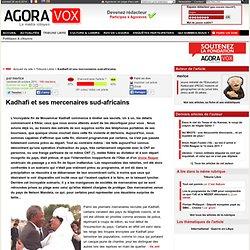 Kadhafi et ses mercenaires sud-africains