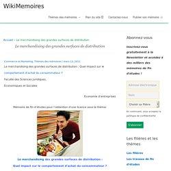Le merchandising des grandes surfaces de distribution - WikiMemoires