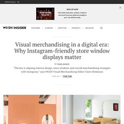 Visual merchandising in a digital era: Instagram-friendly