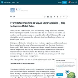 From Retail Planning to Visual Merchandising – Tips to Improve Retail Sales: engear — LiveJournal