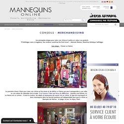 Conseils, merchandising : Mannequins Online