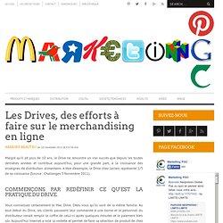 Les Drives, des efforts à faire sur le merchandising en ligne