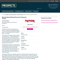 Merchandising & Buying Placement Programme: TK Maxx - Graduate vacancy