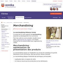 Merchandising : principe et supports du merchandising