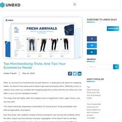 Top Merchandising Tricks and Tips Your Ecommerce Needs