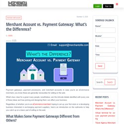 Merchant Account vs. Payment Gateway: What's the Difference? - My Blog