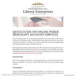 QUICK GUIDE ON ONLINE POKER MERCHANT ACCOUNT SERVICES