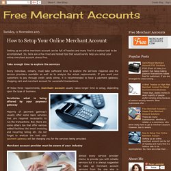 Free Merchant Accounts: How to Setup Your Online Merchant Account