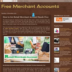 How to Get Retail Merchant Account Hassle Free