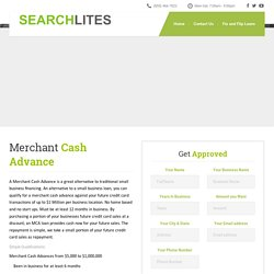 Merchant Cash Advance Get Approved Today - SearchLites