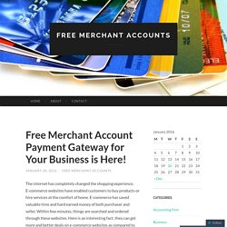 Free Merchant Account Payment Gateway for Your Business is Here!