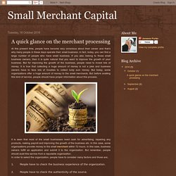 Small Merchant Capital: A quick glance on the merchant processing