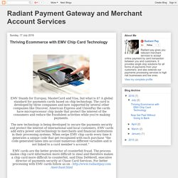Radiant Payment Gateway and Merchant Account Services: Thriving Ecommerce with EMV Chip Card Technology