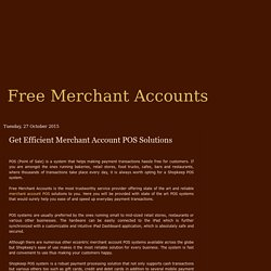 Free Merchant Accounts: Get Efficient Merchant Account POS Solutions